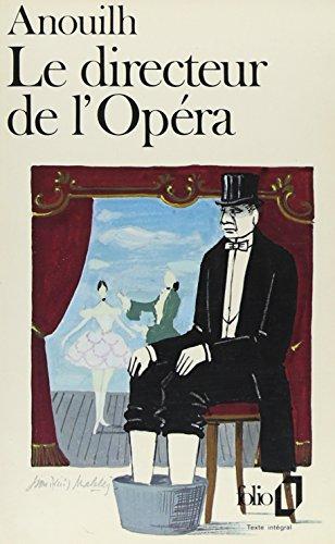 Le Directeur de l'opéra par Jean Anouilh