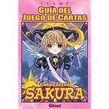 Guía del juego de cartas. Cardcaptor Sakura 1 (Shojo Manga)