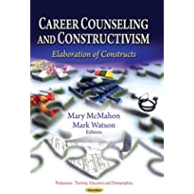 Career Counseling & Constructivism: Elaboration of Constructs (Professions - Training, Education and Demographics)