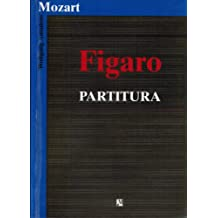 Mozart: Figaro - Partitura (Operas, Partitu)
