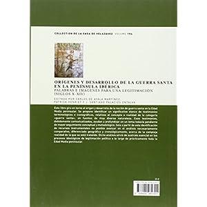 Orígenes y desarrollo de la Guerra Santa en la península ibérica (Collection de la Casa de Velázquez)