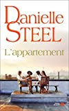 L'appartement : roman | Steel, Danielle (1947-....). Auteur