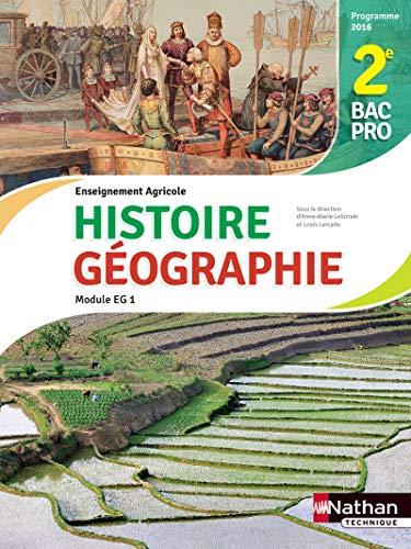 Histoire et Géographie 2e Bac Pro Agricole par Anne-Marie Gerin-Grataloup