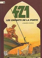 421, Tome 6 : Les Enfants de la porte