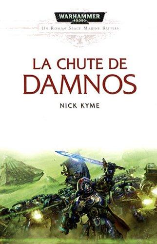 Space Marine Battle : La chute de Damnos par Nick Kyme