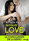 Infinite love, tome 6 : Nos infinis interdits