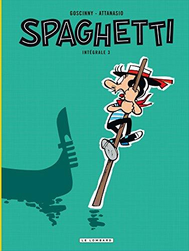 Spaghetti Intégrale - tome 3 - Spaghetti Intégrale