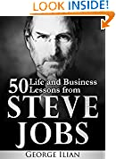 #10: Steve Jobs: 50 Life and Business Lessons from Steve Jobs