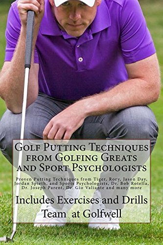 golf-putting-techniques-from-golfing-greats-and-sport-psychologists-proven-putting-techniques-from-t
