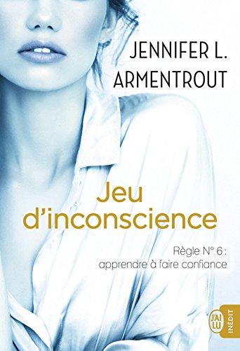 Jeu d'inconscience par [Armentrout, Jennifer L.]