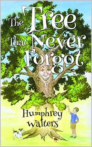 The Tree That Never Forgot (English Edition)