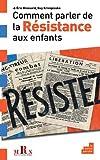 """Afficher """"Comment parler de la Résistance aux enfants"""""""