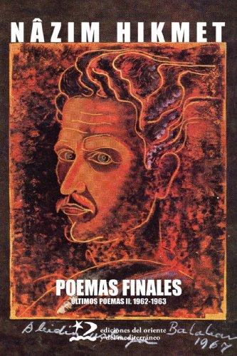 Poemas Finales (Poesía del Oriente y del Mediterráneo) por Nazim Hikmet