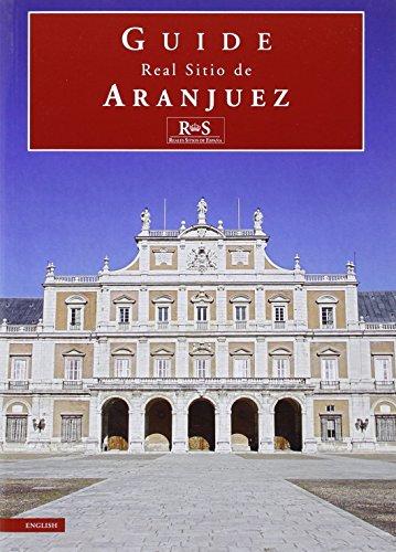 Real sitio de Aranjuez. Guide por Javier Jordán de Urries