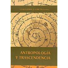 Antropología y trascendencia (Otras Publicaciones)