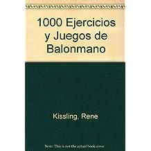 1000 ejercicios y juegos de balonmano / 1000 Handball Games and Exercises (Spanish Edition) by Rene Kissling (1995-06-30)