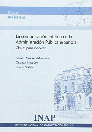 Comunicación interna en la Administración Pública Española: Claves para innovar