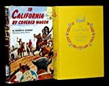 To California by Covered Wagon (Landmark Books,42) by George R. Stewart (1964-02-12)