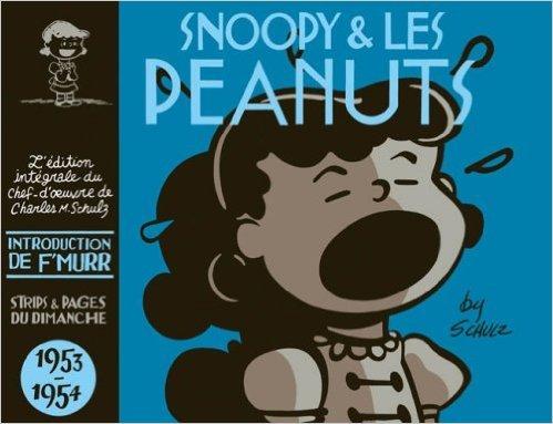Snoopy - Intégrales - tome 2 - Snoopy et les Peanuts - Intégrale T2 (1952-1954) de Charles-M Schulz ( 7 décembre 2006 )