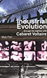 Industrial Evolution: Through the 80s with...