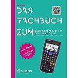 CALCUSO Das Fachbuch zum Casio FX 87 DE Plus