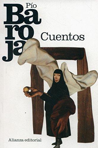Cuentos (El Libro De Bolsillo - Bibliotecas De Autor - Biblioteca Baroja) por Pío Baroja