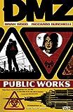 Image de DMZ Vol. 3: Public Works