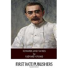 Rewards and Fairies by Rudyard Kipling (2015-10-24)