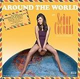 Senor Coconut: Around the World (Audio CD)