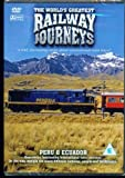 World'S Greatest Railway Journeys - Peru And Ecuador [Edizione: Regno Unito] [Italia] [DVD]