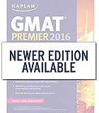 Kaplan GMAT Premier 2016 with 6 Practice Tests: Book + Online + DVD + Mobile (Kaplan Test Prep)