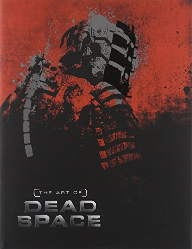 The Art of Dead Space par Martin Robinson
