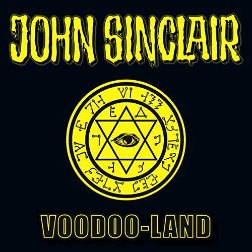 Voodoo-Land (John Sinclair Sonderedition 5)