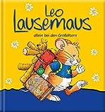 Leo Lausemaus allein bei den Großeltern -