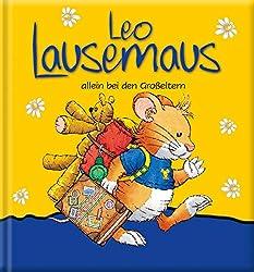 Leo Lausemaus allein bei den Großeltern