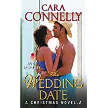 The Wedding Date: A Christmas Novella (A Save the Date Novella) by Cara Connelly (2013-11-26)