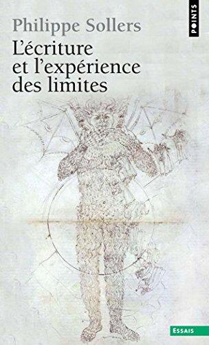 L'Ecriture et l'Expérience des limites (Points Essais t. 24) par Philippe Sollers
