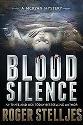 Blood Silence: A gripping killer thriller (Mac McRyan Mystery Series Book) (English Edition)