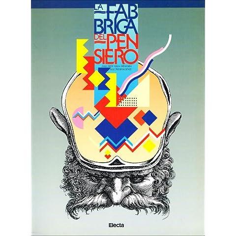 La fabbrica del pensiero. Catalogo della mostra
