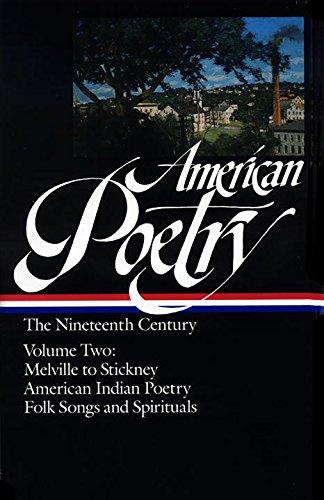 american-poetry-the-nineteenth-century-volume-2-melville-stickney-amern-indian-poetry-folk-songs-spi