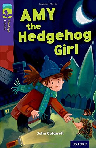 Oxford Reading Tree TreeTops Fiction: Level 11: Amy the Hedgehog Girl (Ort)