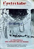 Telecharger Livres ASTROLABE L No 84 du 01 01 1986 LA TRILATERALE UNE CERTAINE IDEE DU MONDE LA DISSUASION LE PLEIN EMPLOI EST POSSIBLE L ECONOMIE DOMESTIQUE DES ENCYCLOPEDISTES TRES ORIENTES UNE LETTRE DU LIBAN (PDF,EPUB,MOBI) gratuits en Francaise