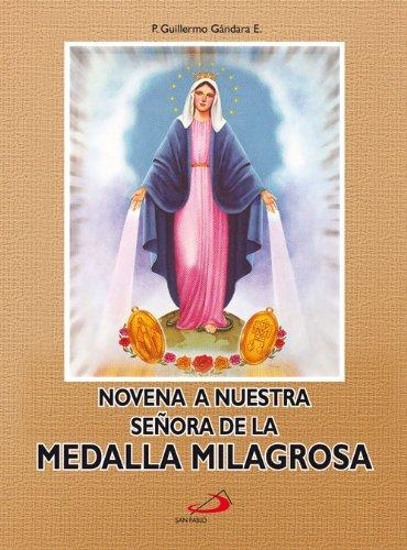 Novena a Nuestra Señora de la Medalla Milagrosa por San Pablo