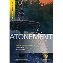 Atonement (York Notes Advanced) (York Notes Advanced) (York Notes Advanced) 1st edition by McEwan, Ian, Tba (2006) Paperback