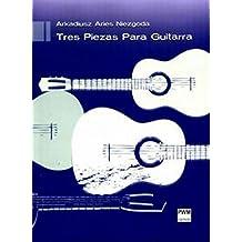 Tres Piezas Para Guitarra