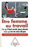 Telecharger Livres Etre femme au travail (PDF,EPUB,MOBI) gratuits en Francaise