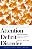Attention Deficit Disorder – The Unfocused Mind in  Children and Adults (Yale University Press Health & Wellness)