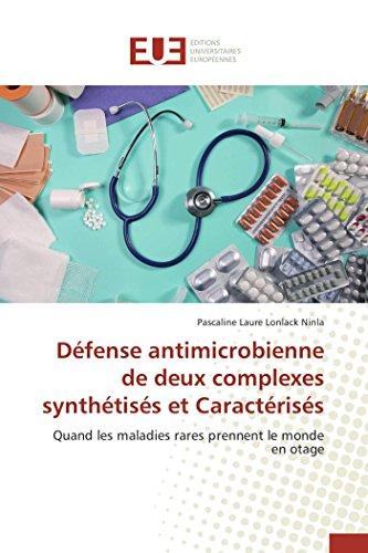 Défense antimicrobienne de deux complexes synthétisés et caractérisés