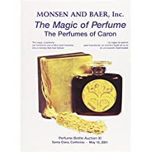 The Magic of Perfume: The Perfumes of Caron