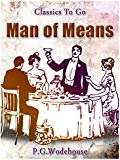 A Man of Means (Classics To Go)